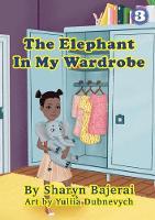 The Elephant In My Wardrobe (Paperback)