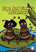 Popo and Foney's Adventure (Paperback)