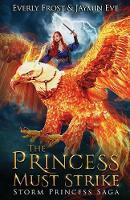 Storm Princess 2: The Princess Must Strike (Paperback)