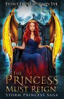Storm Princess 3: The Princess Must Reign (Paperback)