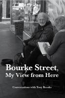 Bourke Street, My View from Here: Conversations with Tony Brooks (Paperback)