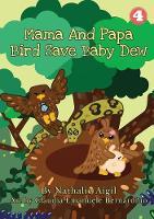 Mama and Papa Bird Save Baby Dew (Paperback)