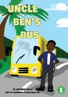 Uncle Ben's Bus (Paperback)