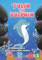 Tolik The Dolphin (Paperback)