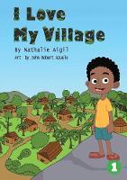 I Love My Village (Paperback)