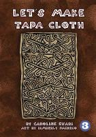 Let's Make Tapa Cloth (Paperback)