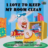I Love to Keep My Room Clean - I Love To... (Paperback)