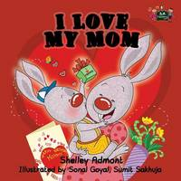 I Love My Mom (Paperback)