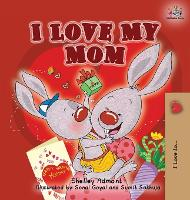 I Love My Mom - I Love To... (Hardback)