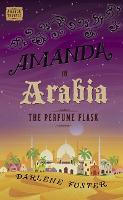 Amanda in Arabia: The Perfume Flask (Paperback)