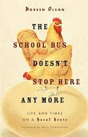 School Bus Doesn't Stop Here Anymore (Paperback)