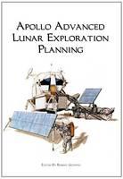 Apollo Advanced Lunar Exploration Planning (Paperback)