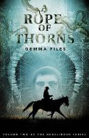 A Rope of Thorns: Volume Two of the Hexslinger Series (Paperback)