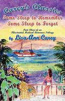 Some Sleep to Remember Some Sleep to Forget: An Illustrated Medical Romance Trilogy Part Three (Paperback)