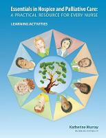 Essentials in Hospice and Palliative Care: A Practical Resource for Every Nurse. Learning Activities (Paperback)