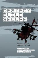 Destroy, Build, Secure: Readings on Pacification (Paperback)