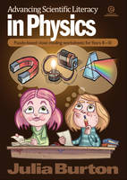 Advancing Scientific Literacy in Physics: Puzzle-based Cloze Reading Worksheets for Years 8-10 (Paperback)