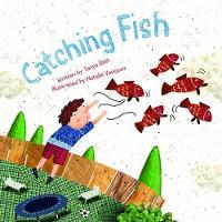 Catching Fish - Reading Alive (Hardback)