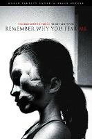 Remember Why You Fear Me: The Best Dark Fiction of Robert Shearman (Paperback)