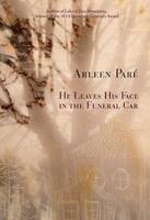 He Leaves His Face in the Funeral Car (Paperback)