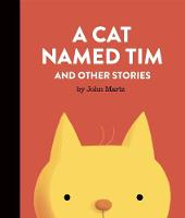 A Cat Named Tim and Other Stories (Hardback)