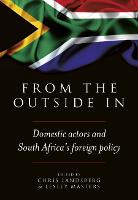 From the outside in: Domestic actors and South Africa's foreign policy (Paperback)