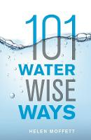 101 Water Wise Ways (Paperback)