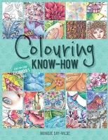 Colouring Know-How: Step-By-Step Techniques & Tips (Paperback)