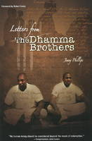 Letters from the Dhamma Brothers: Meditation Behind Bars (Paperback)