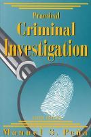 Practical Criminal Investigation (Paperback)