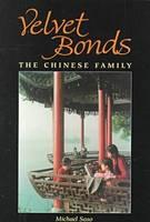 Velvet Bonds: The Chinese Family (Paperback)