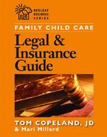 Family Child Care: Legal & Insurance Guide (Paperback)