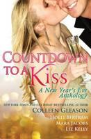 Countdown to a Kiss: A New Year's Eve Anthology (Paperback)