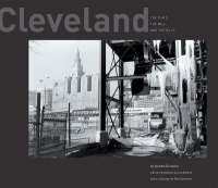 Cleveland: The Flats, the Mill, and the Hills (Hardback)