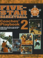 Five-Star Basketball Coaches' Playbook: v. 2 (Paperback)