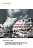 Violence - School for Advanced Research Advanced Seminar Series (Paperback)