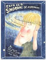 Esto Es El Sindrome De Asperger (Paperback)