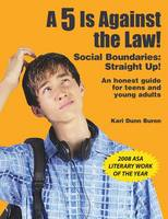 A 5 is Against the Law!: Social Boundaries: Straight Up! (Paperback)