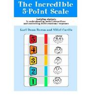 The Incredible 5-point Scale- Assisting Students with Autism Spectrum Disorders in Understanding Social Interactions and Controlling Their Emotional Responses (DVD)