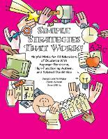 Simple Strategies That Work! Helpful Hints for Educators of Students with AS, High-functioning Autism and Related Disabilities (Paperback)