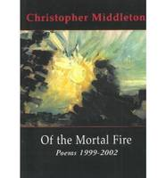 Of the Mortal Fire (Paperback)