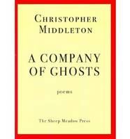 A Company of Ghosts: Poems (Paperback)