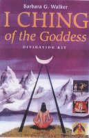 The I Ching of the Goddess (Hardback)