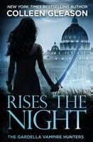 Rises the Night: Victoria Book 2 - Gardella Vampire Hunters 2 (Paperback)
