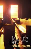 Missing Heaven (Paperback)