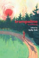 Trampoline: An Anthology (Paperback)