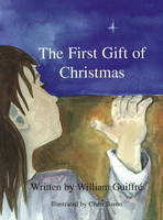 The First Gift of Christmas (Paperback)