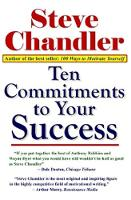 Ten Commitments to Your Success (Paperback)