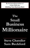 The Small Business Millionaire (Paperback)
