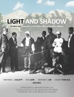 Light and Shadow: Isolation and Interaction in the Shala Valley of Northern Albania - Monumenta Archaeologica 28 (Hardback)